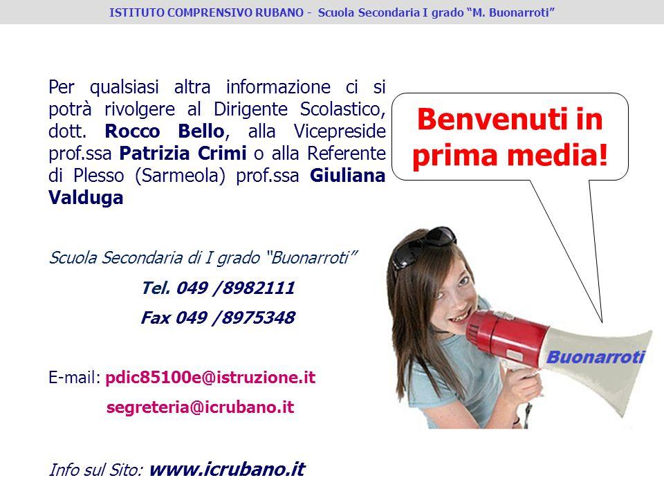 Per qualsiasi altra informazione ci si potrà rivolgere al Dirigente Scolastico, dott. Rocco Bello, alla Vicepreside prof.ssa Patrizia Crimi o alla Ref