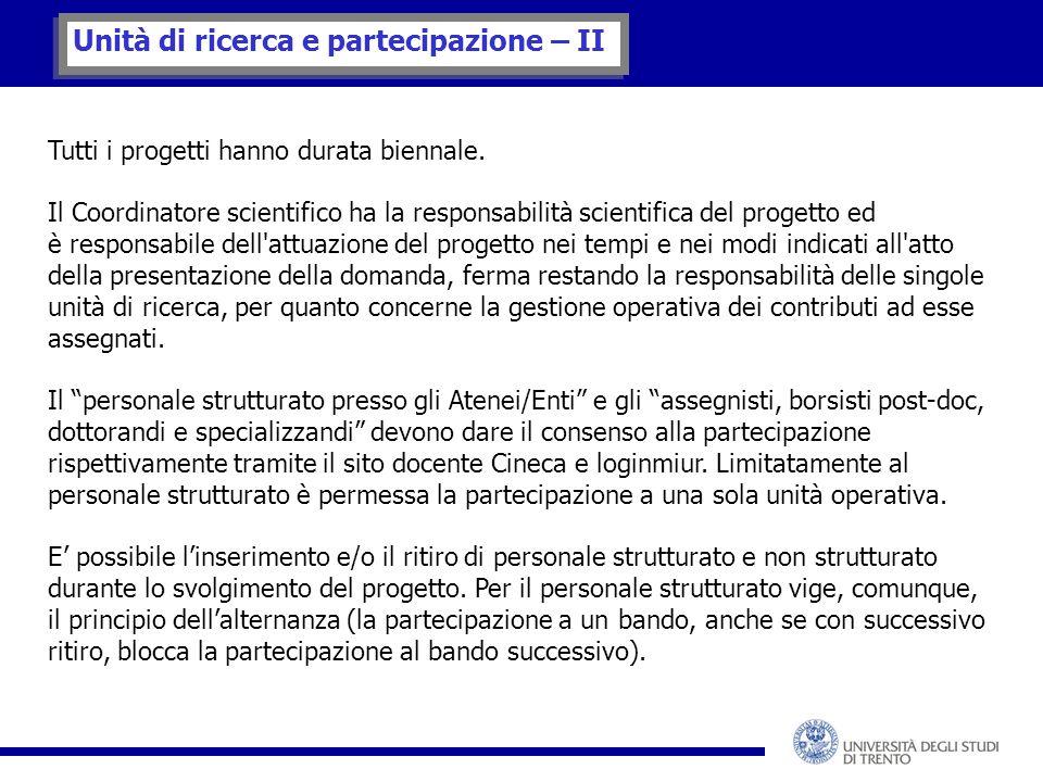 Unità di ricerca e partecipazione – II Tutti i progetti hanno durata biennale.