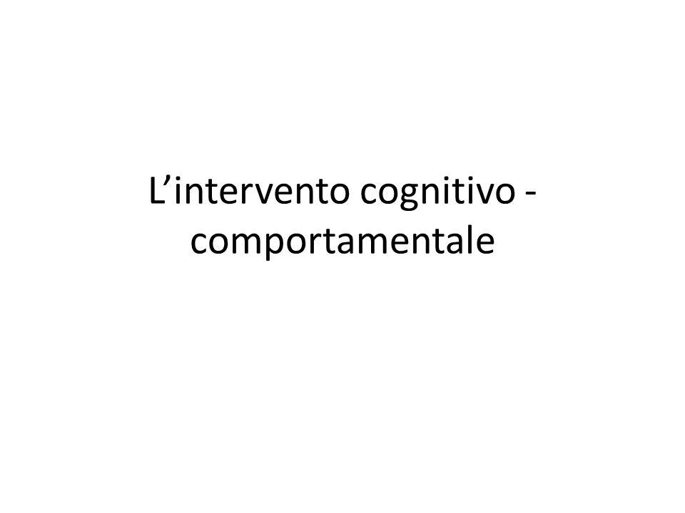 L'intervento cognitivo - comportamentale