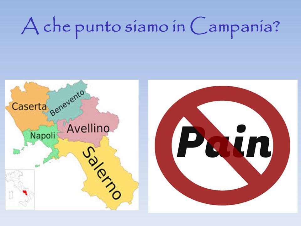 A che punto siamo in Campania?