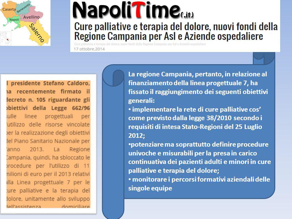 La regione Campania, pertanto, in relazione al finanziamento della linea progettuale 7, ha fissato il raggiungimento dei seguenti obiettivi generali: