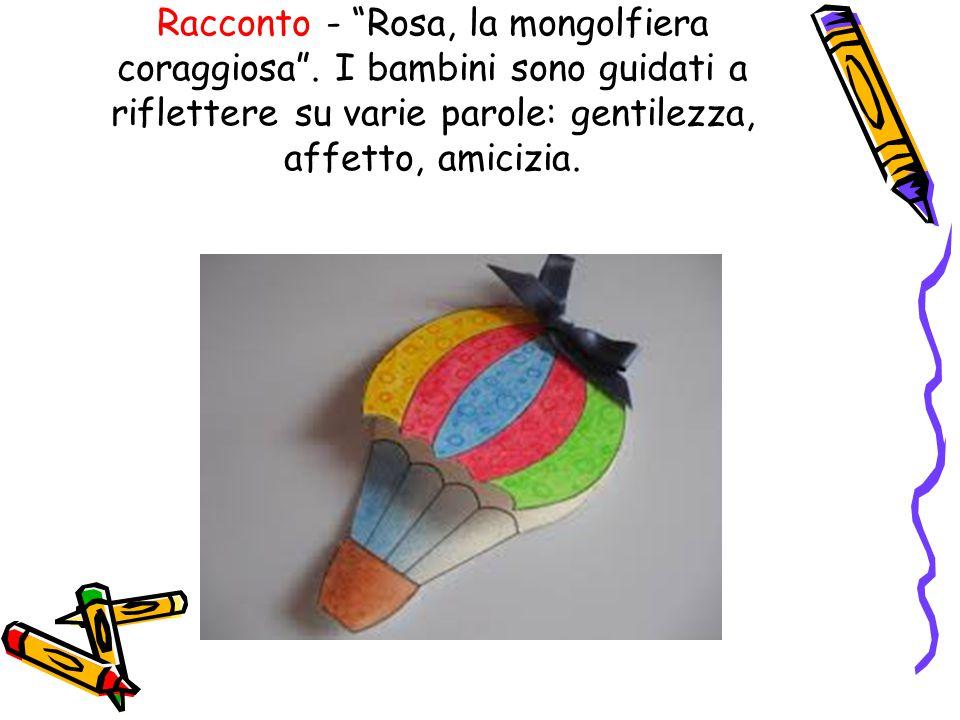 Racconto - Rosa, la mongolfiera coraggiosa .