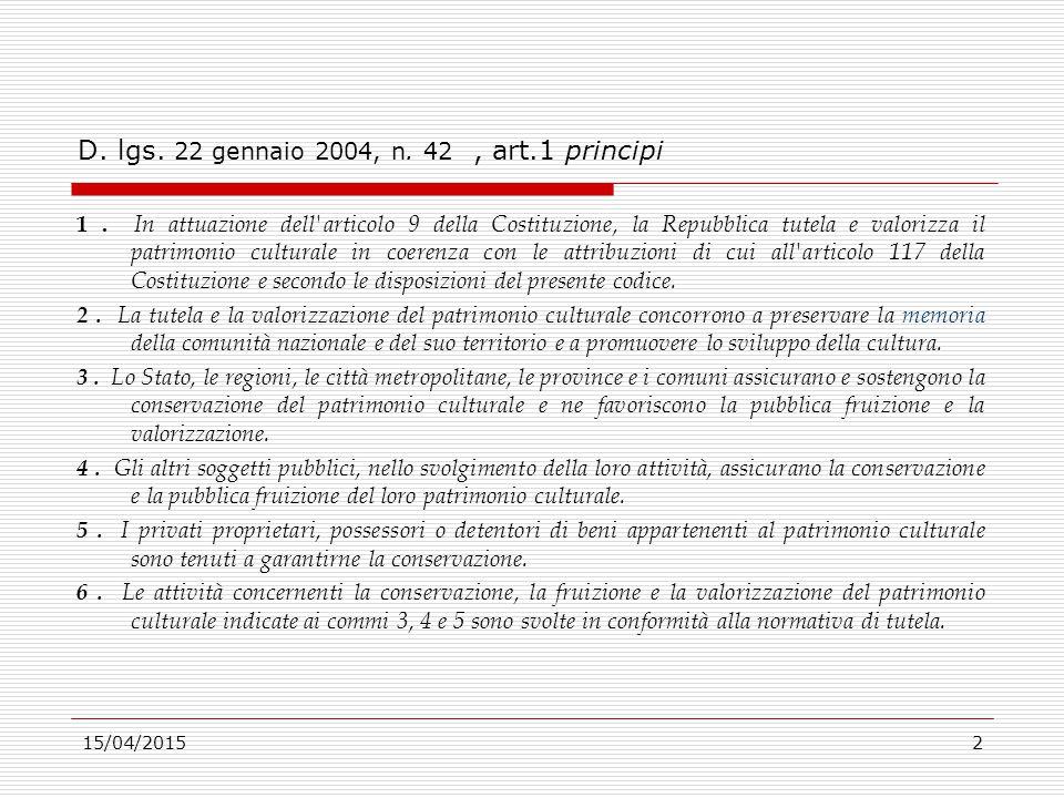15/04/201543 D.lgs. 22 gennaio 2004, n. 42, Art.41.