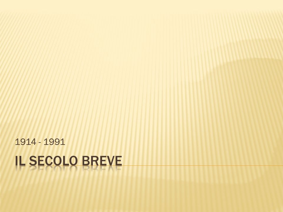 1914 - 1991