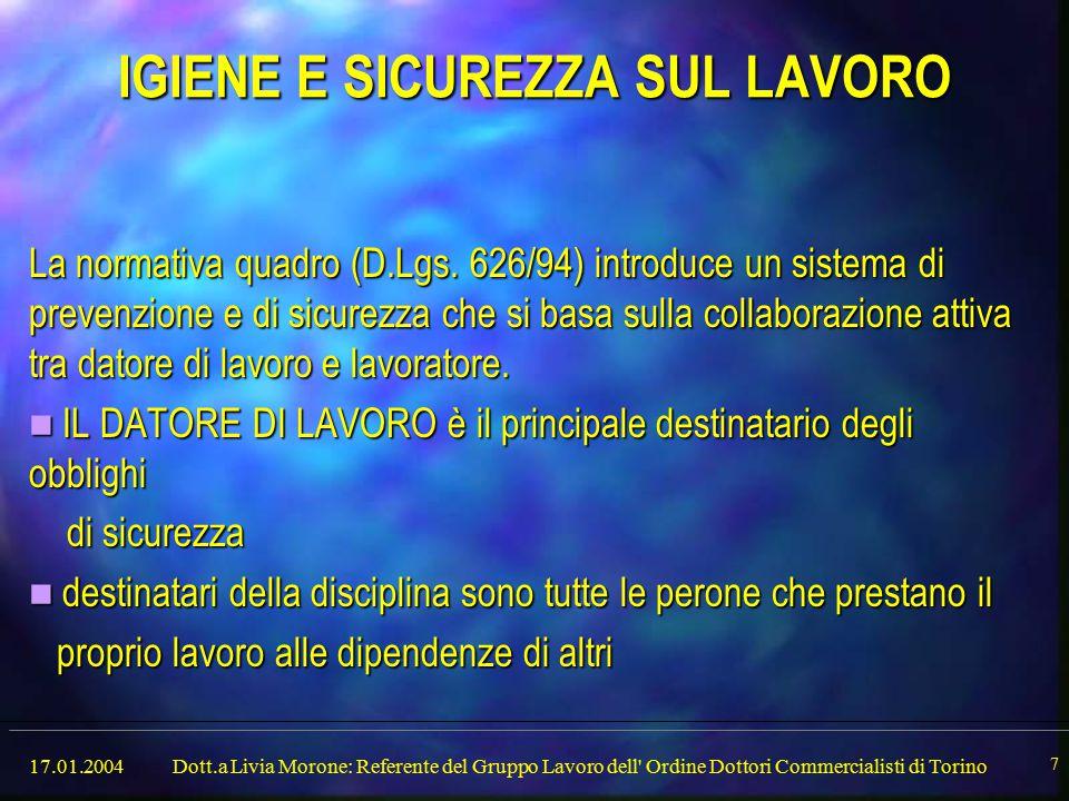 17.01.2004Dott.a Livia Morone: Referente del Gruppo Lavoro dell Ordine Dottori Commercialisti di Torino 8