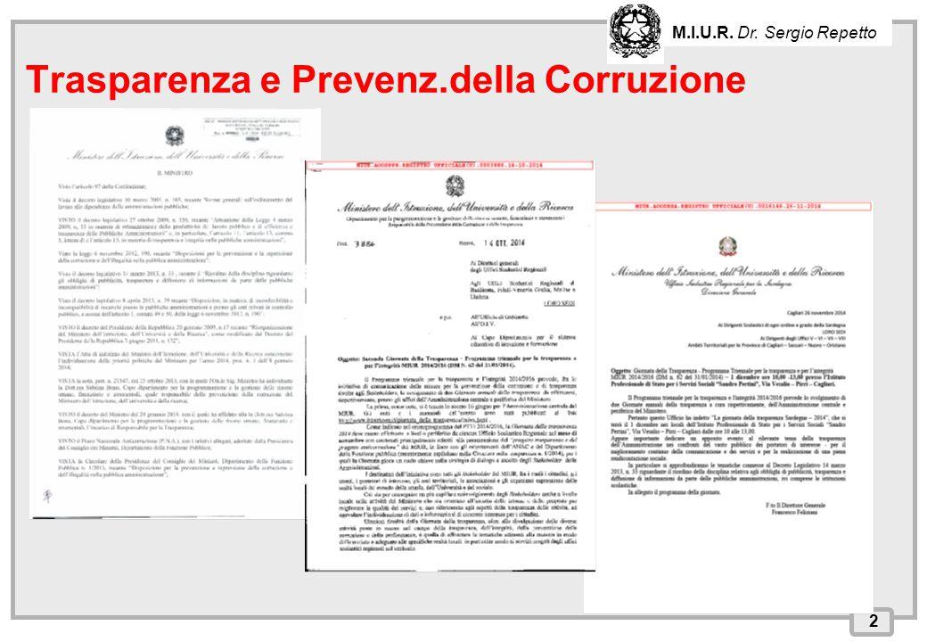 INPS – Direzione Provinciale di Cagliari 2 Trasparenza e Prevenz.della Corruzione M.I.U.R. Dr. Sergio Repetto