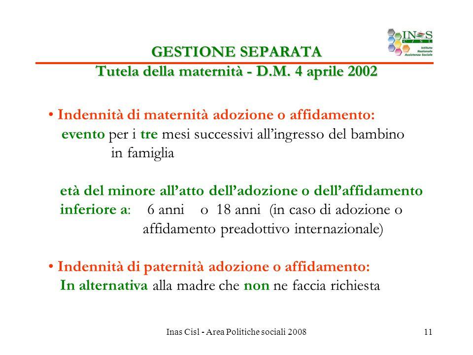 Inas Cisl - Area Politiche sociali 200811 GESTIONE SEPARATA Tutela della maternità - D.M.