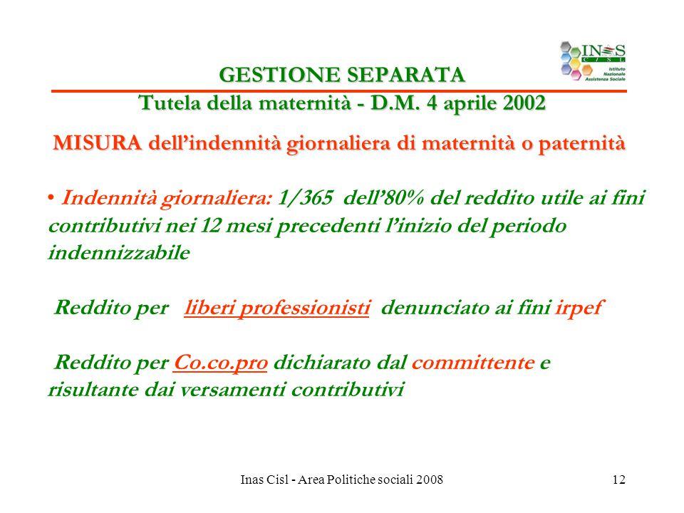 Inas Cisl - Area Politiche sociali 200812 GESTIONE SEPARATA Tutela della maternità - D.M.