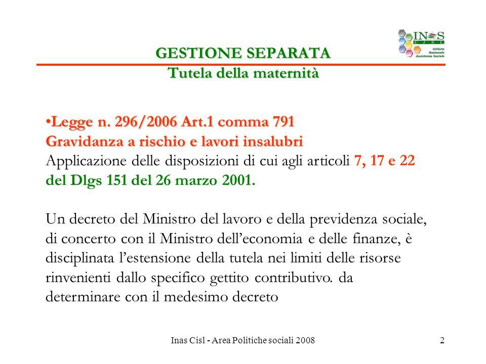 Inas Cisl - Area Politiche sociali 20082 GESTIONE SEPARATA Tutela della maternità Legge n.