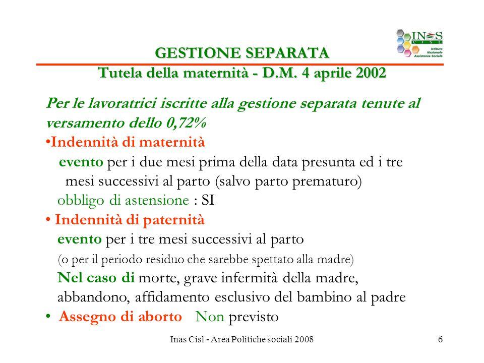 Inas Cisl - Area Politiche sociali 20086 GESTIONE SEPARATA Tutela della maternità - D.M.