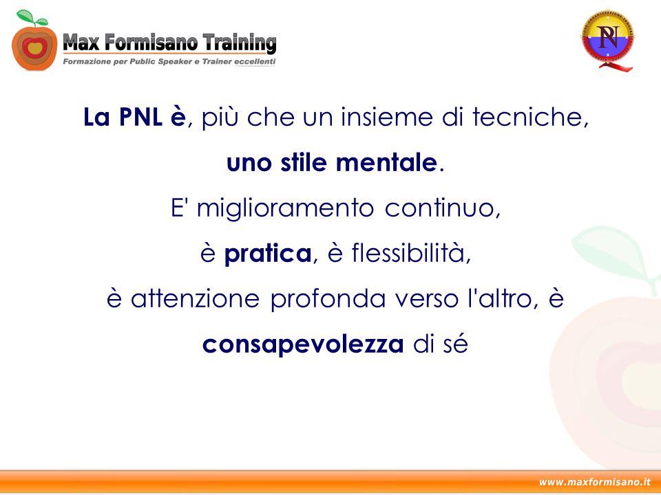 La PNL è, più che un insieme di tecniche, uno stile mentale.