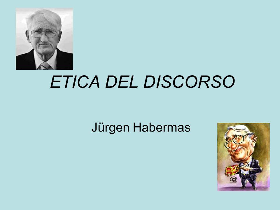 ETICA DEL DISCORSO Jürgen Habermas