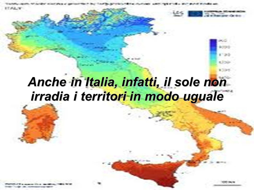 Anche in Italia, infatti, il sole non irradia i territori in modo uguale