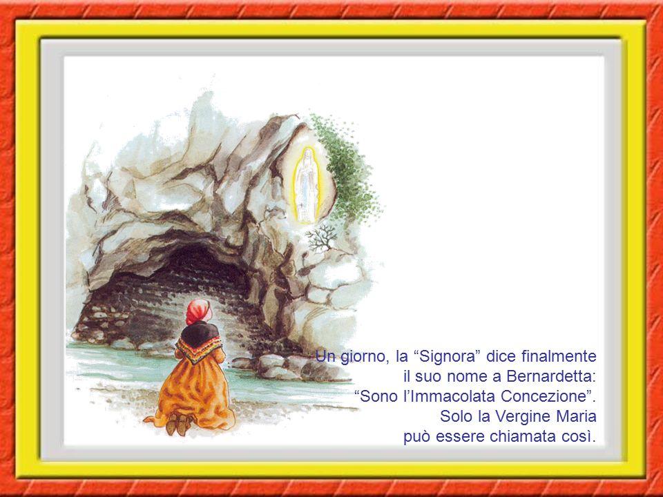 """Un giorno, la """"Signora"""" dice finalmente il suo nome a Bernardetta: """"Sono l'Immacolata Concezione"""". Solo la Vergine Maria può essere chiamata così."""