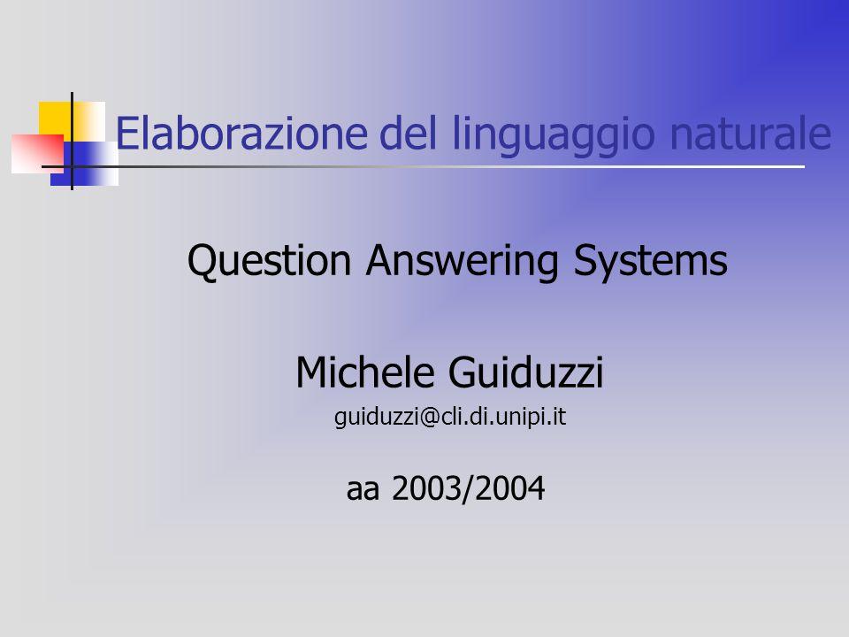 TREC-11 (2002) Main task e list task Documenti estratti dal AQUAINT Corpus of English News Text .