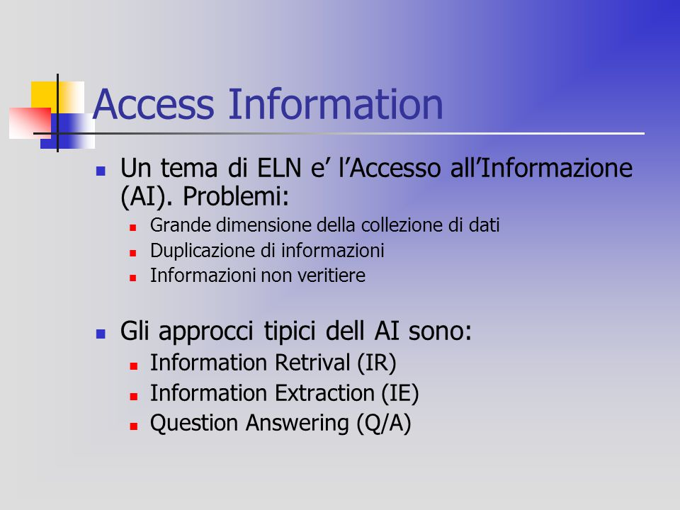 TREC-12 (2003) passages task e il main task  3 Gbyte per 1.033.000 documenti 413 domande ricavate da AOL e MSNSearch Log.