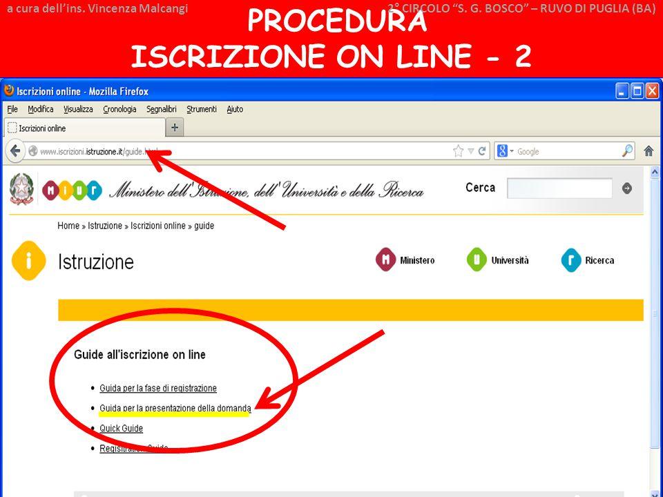 """a cura dell'ins. Vincenza Malcangi PROCEDURA ISCRIZIONE ON LINE - 2 a cura dell'ins. Vincenza Malcangi 2° CIRCOLO """"S. G. BOSCO"""" – RUVO DI PUGLIA (BA)"""