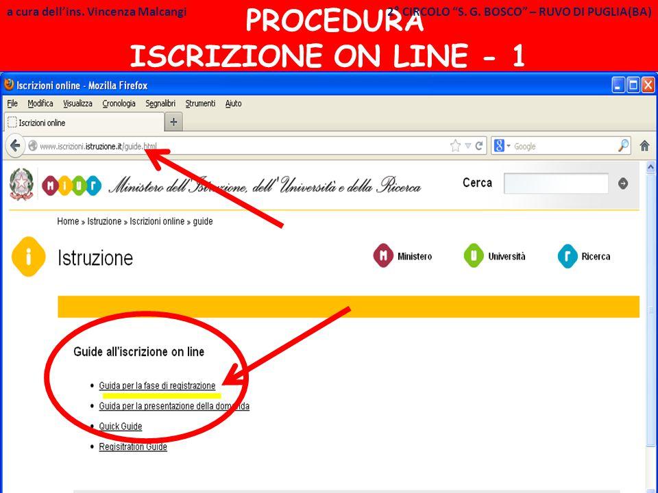 """a cura dell'ins. Vincenza Malcangi PROCEDURA ISCRIZIONE ON LINE - 1 a cura dell'ins. Vincenza Malcangi 2° CIRCOLO """"S. G. BOSCO"""" – RUVO DI PUGLIA(BA)"""