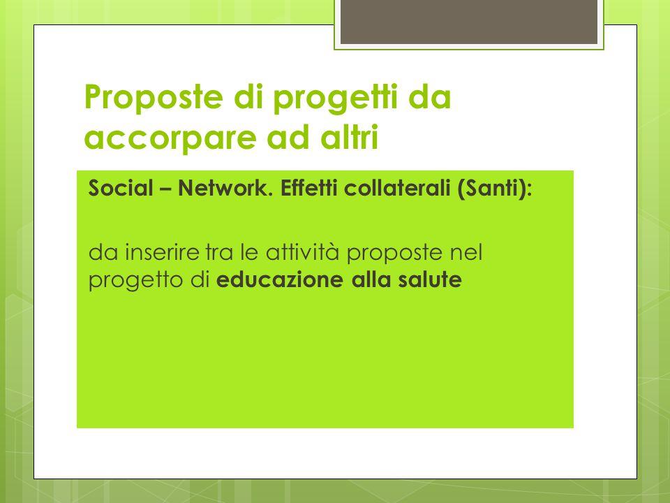 Proposte di progetti da accorpare ad altri Social – Network.