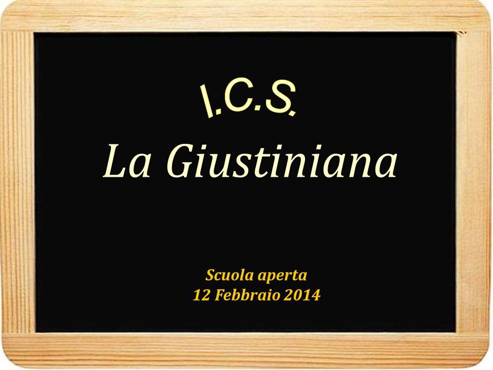 Scuola aperta 12 Febbraio 2014 La Giustiniana