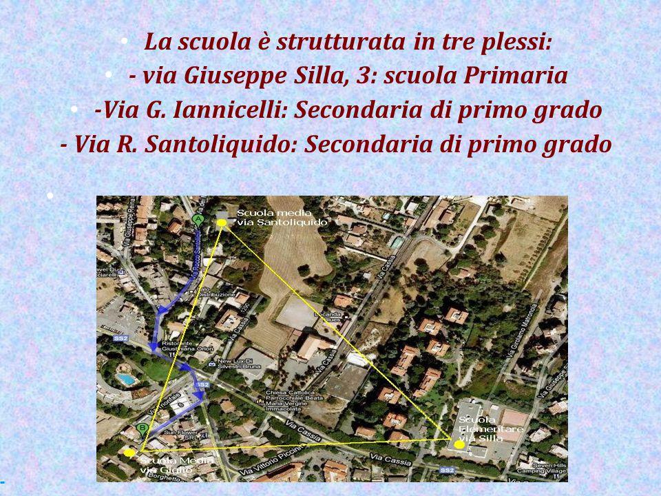La scuola è strutturata in tre plessi: - via Giuseppe Silla, 3: scuola Primaria -Via G. Iannicelli: Secondaria di primo grado - Via R. Santoliquido: S