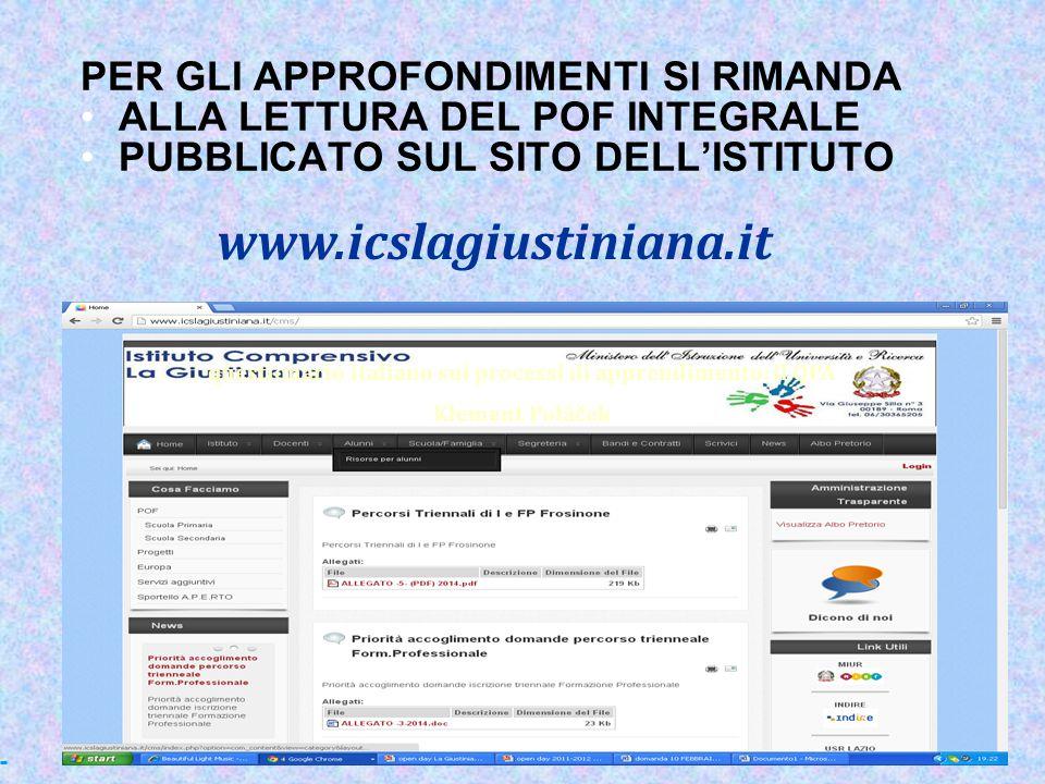 PER GLI APPROFONDIMENTI SI RIMANDA ALLA LETTURA DEL POF INTEGRALE PUBBLICATO SUL SITO DELL'ISTITUTO questionario italiano sui processi di apprendiment