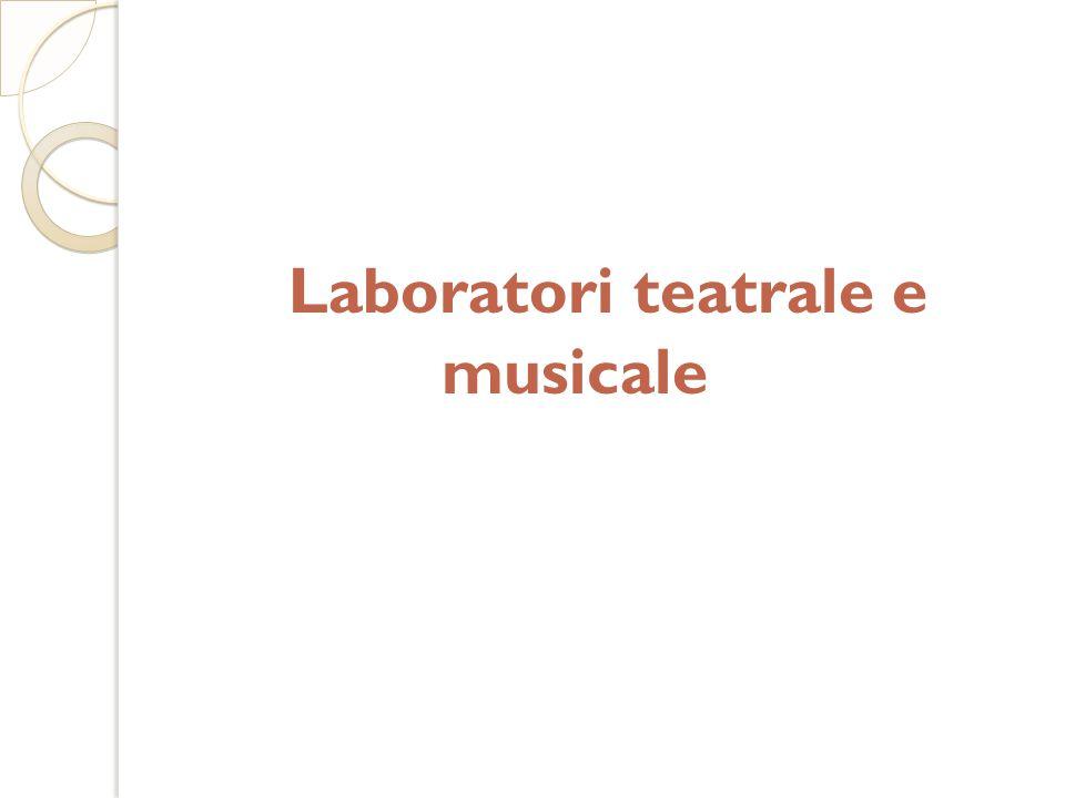 Laboratori teatrale e musicale
