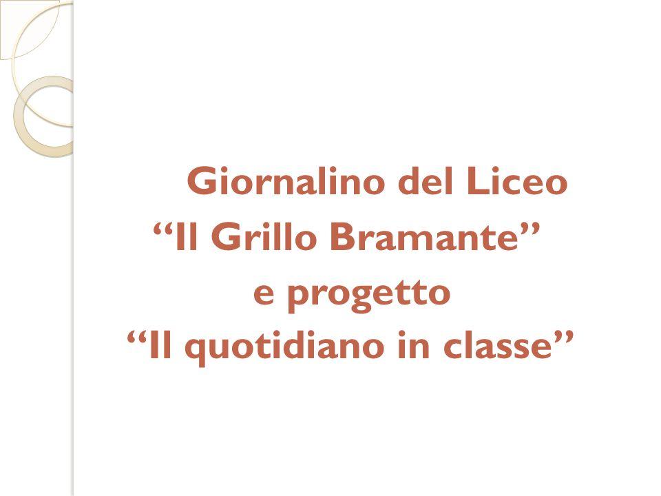 """Giornalino del Liceo """"Il Grillo Bramante"""" e progetto """"Il quotidiano in classe"""""""