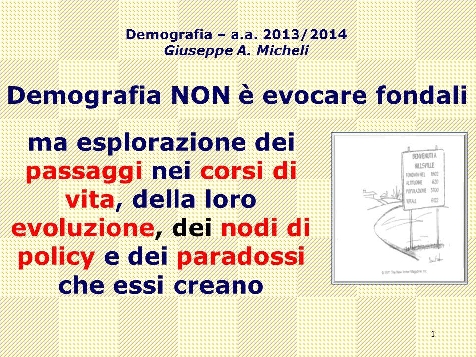 1 Demografia – a.a.2013/2014 Giuseppe A.