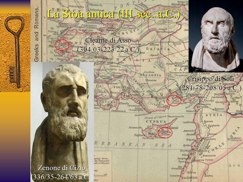 Crisippo di Soli (281/78-208/05 a.C.) La Stoa antica (III sec.