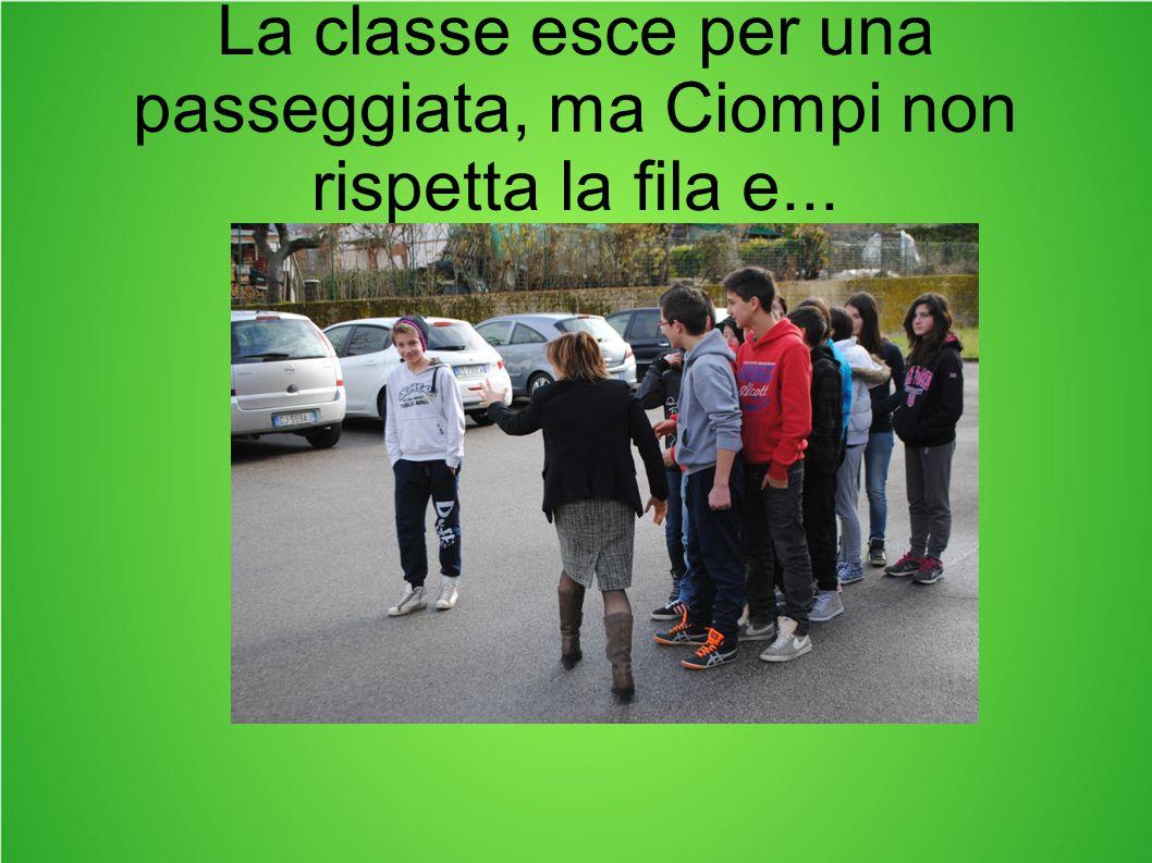 La classe esce per una passeggiata, ma Ciompi non rispetta la fila e...