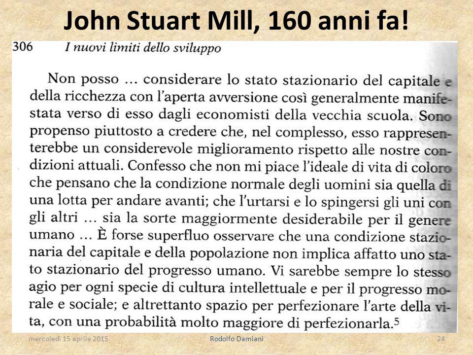 John Stuart Mill, 160 anni fa! mercoledì 15 aprile 2015Rodolfo Damiani24