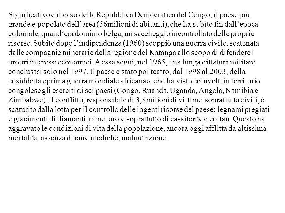 Significativo è il caso della Repubblica Democratica del Congo, il paese più grande e popolato dell'area (56milioni di abitanti), che ha subìto fin da