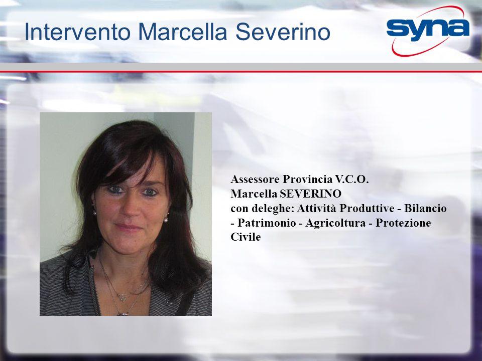 Assessore Provincia V.C.O. Marcella SEVERINO con deleghe: Attività Produttive - Bilancio - Patrimonio - Agricoltura - Protezione Civile Intervento Mar