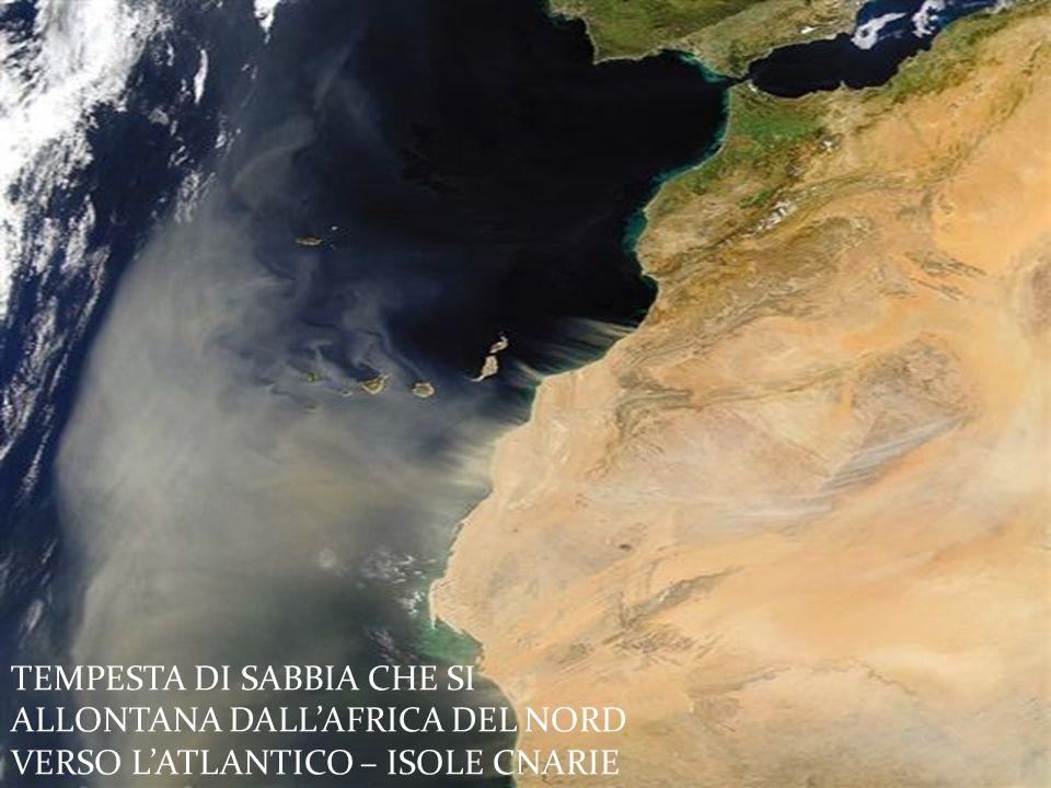 TEMPESTA DI SABBIA CHE SI ALLONTANA DALL'AFRICA DEL NORD VERSO L'ATLANTICO – ISOLE CNARIE