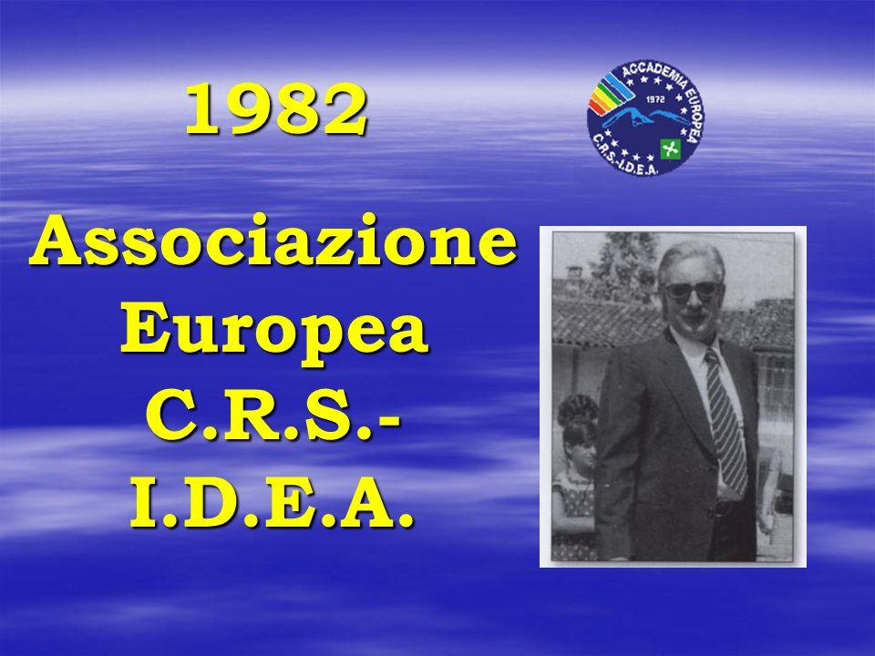 1982 Associazione Europea C.R.S.- I.D.E.A.