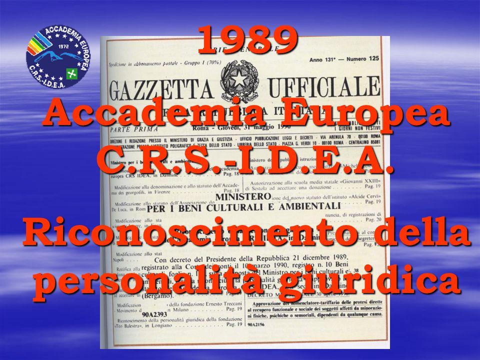 1989 Accademia Europea C.R.S.-I.D.E.A. Riconoscimento della personalità giuridica