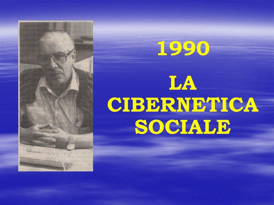1990 LA CIBERNETICA SOCIALE