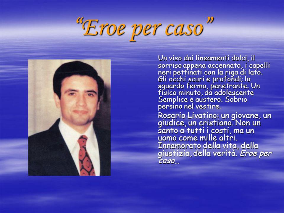 Uomo di legge, uomo di Cristo Prima di entrare in ufficio, non tralasciava mai la visita puntuale alla chiesa di S.