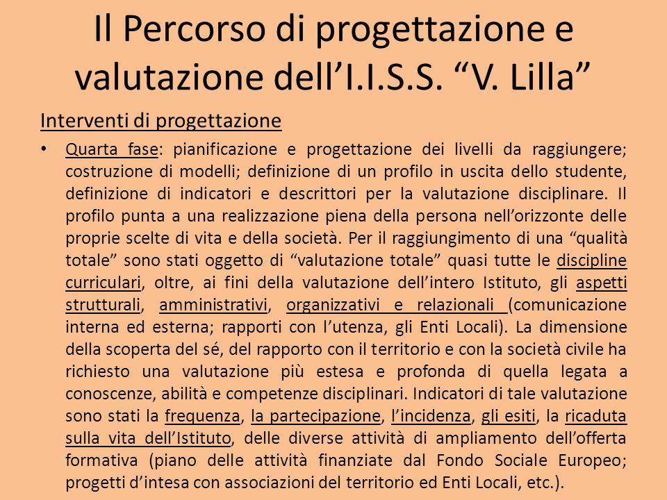 Il Percorso di progettazione e valutazione dell'I.I.S.S.