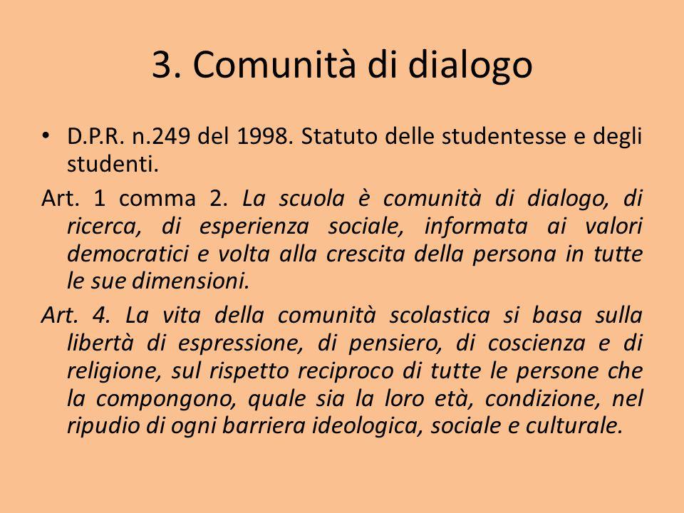 3. Comunità di dialogo D.P.R. n.249 del 1998. Statuto delle studentesse e degli studenti.