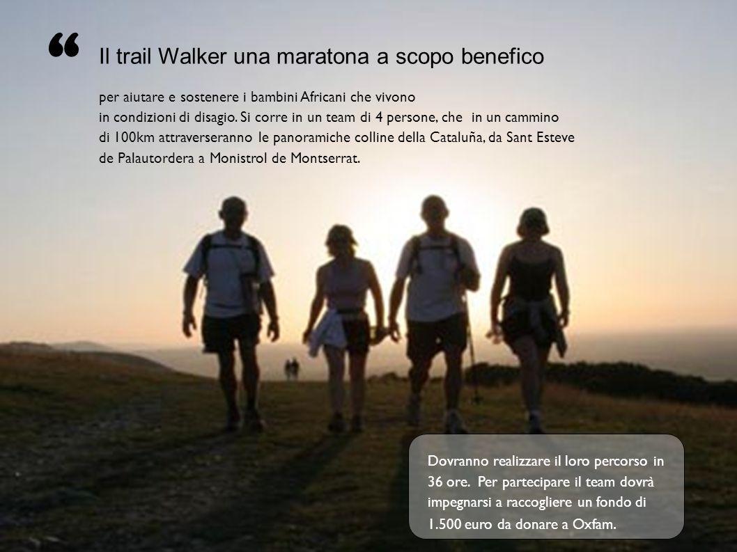 Il trail Walker una maratona a scopo benefico per aiutare e sostenere i bambini Africani che vivono in condizioni di disagio.