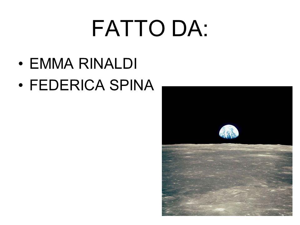 FATTO DA: EMMA RINALDI FEDERICA SPINA