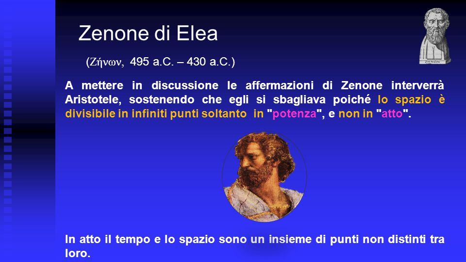 A mettere in discussione le affermazioni di Zenone interverrà Aristotele, sostenendo che egli si sbagliava poiché lo spazio è divisibile in infiniti punti soltanto in potenza , e non in atto .