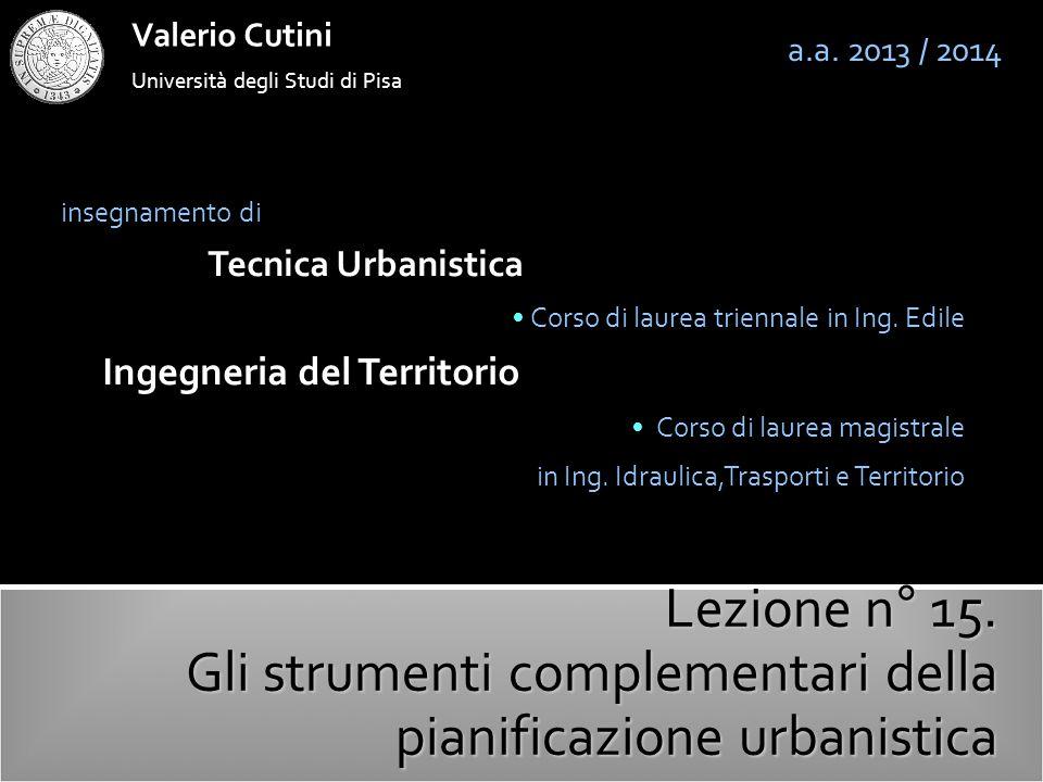 valerio cutini Il PUP : limiti spaziali, cogenza e durata temporale a.a.