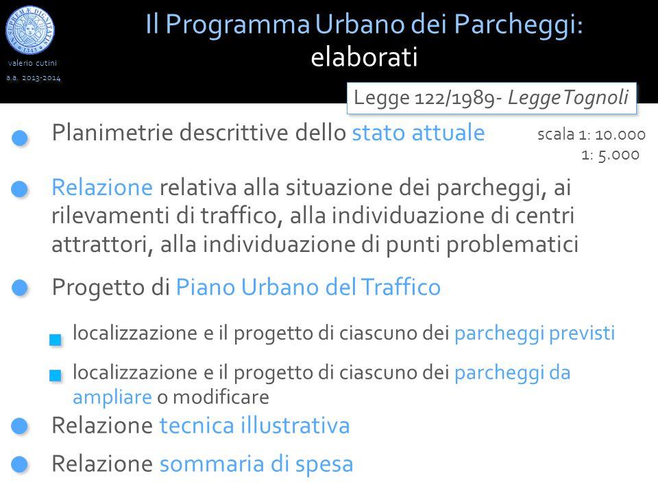 valerio cutini Il Programma Urbano dei Parcheggi: elaborati a.a.