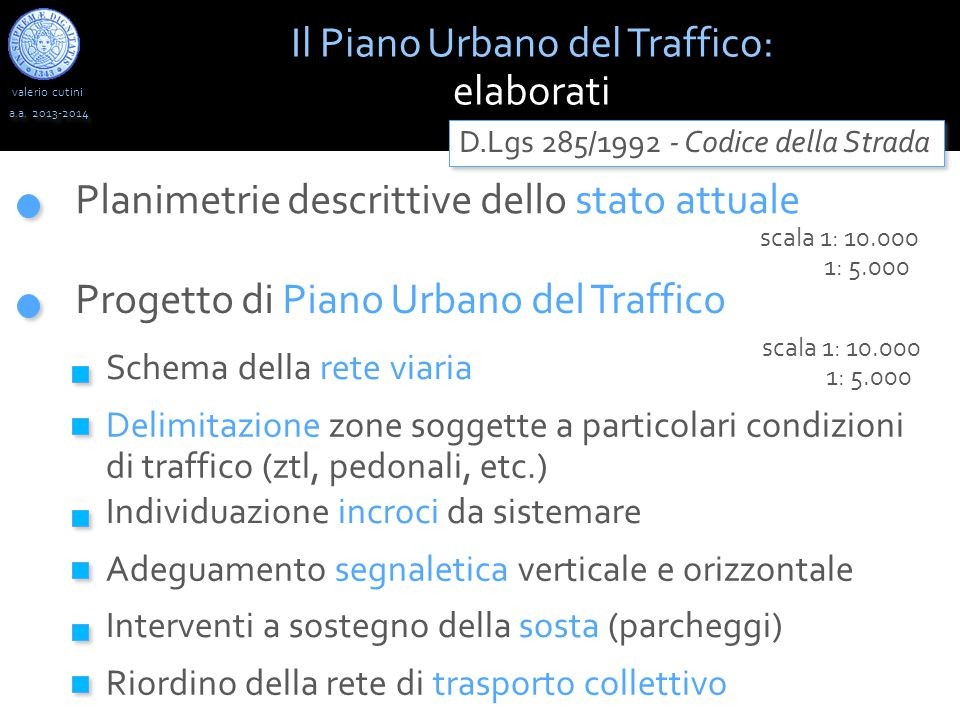 valerio cutini Il Piano Urbano del Traffico: elaborati a.a.