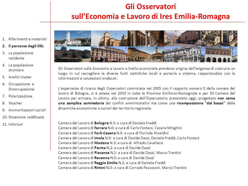 Gli Osservatori sull'Economia e Lavoro di Ires Emilia-Romagna Gli Osservatori sulla Economia e Lavoro a livello provinciale prendono origine dall'esig