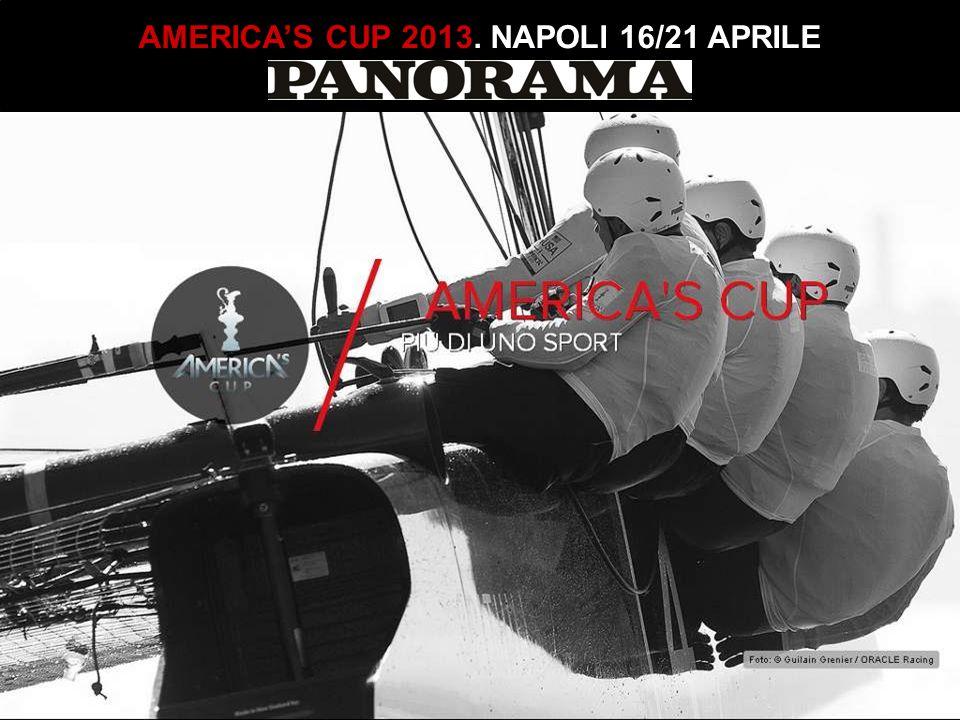 AMERICA'S CUP 2013. NAPOLI 16/21 APRILE