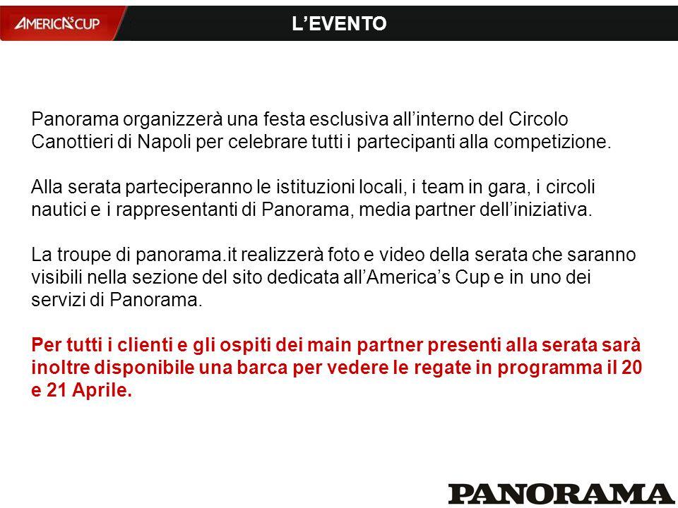 Panorama organizzerà una festa esclusiva all'interno del Circolo Canottieri di Napoli per celebrare tutti i partecipanti alla competizione.